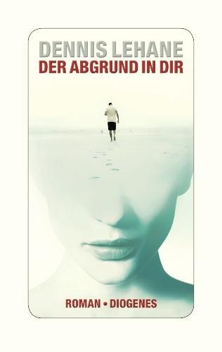 Buchcover: Der Abgrund in dir   (Diogenes Verlag 2018)